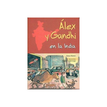 Alex y Ghandi en la India